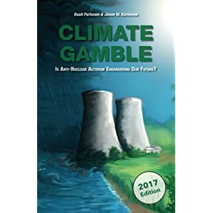 Climate Gamble Is Anti-Nuclear Activism Endangering Our Future? (2017 edition):Mytools