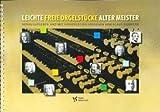 LEICHTE FREIE ORGELSTUECKE ALTER MEISTER - arrangiert für Orgel [Noten / Sheetmusic]
