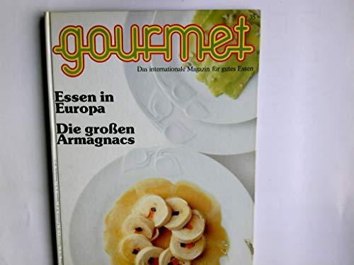 Gourmet Nr. 35, Essen in Europa. Die großen Armagnacs Edition Willsberger: