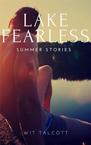 LAKE FEARLESS: SUMMER STORIES