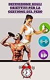 Definizione degli obiettivi per la gestione del peso