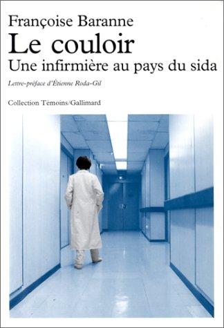 Le Couloir: Une infirmière au pays du sida