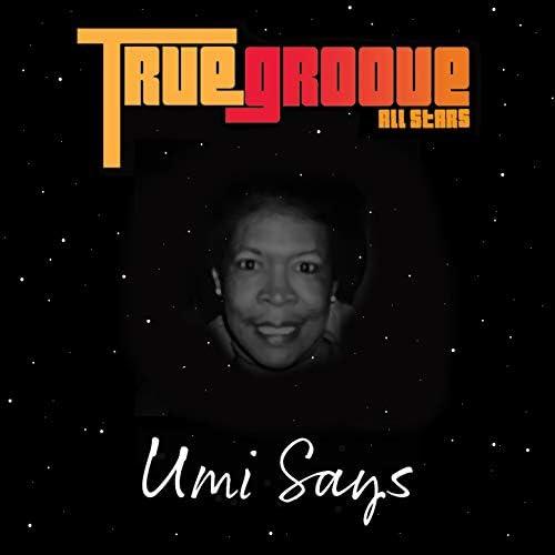 True Groove All-Stars feat. Kismet Lyles