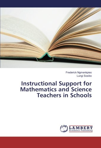 Instructional Support for Mathematics and Science Teachers in Schools