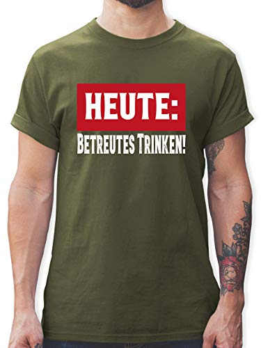 Sprüche - Heute: Betreutes Trinken! - M - Army Grün - rote Tshirt - L190 - Tshirt Herren und Männer T-Shirts