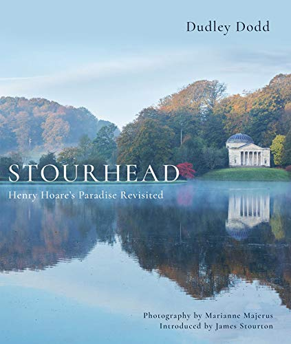 Stourhead: Henry Hoare's Paradise Revisited (English Edition)