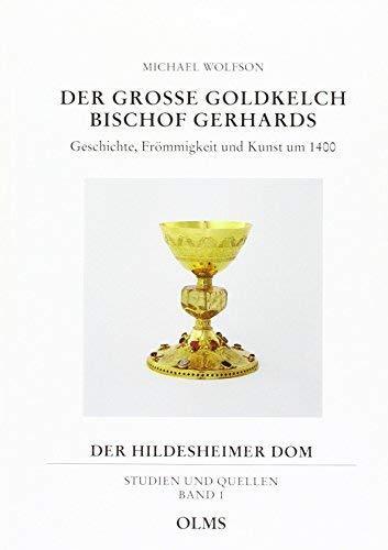 der_grosse_goldkelch_bischof_gerhards-geschichte,_frommigkeit,_und_kunst_um_1400