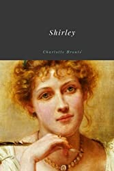 Books Set in Yorkshire: Shirley by Charlotte Brontë. yorkshire books, yorkshire novels, yorkshire literature, yorkshire fiction, yorkshire authors, best books set in yorkshire, popular books set in yorkshire, books about yorkshire, yorkshire reading challenge, yorkshire reading list, york books, leeds books, bradford books, yorkshire packing list, yorkshire travel, yorkshire history, yorkshire travel books, yorkshire books to read, books to read before going to yorkshire, novels set in yorkshire, books to read about yorkshire