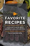 My Favorite Recipes: Blank Recipe Books To Write In Healthy Recipes Like Low Carb Recipes - Recipe Notebook For Vegan Recipes - Star Rating Recipes Journal For A Perfect Wife Or Husband | Vol. 2