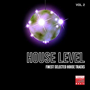 House Level, Vol. 2 (Finest Selected House Tracks)