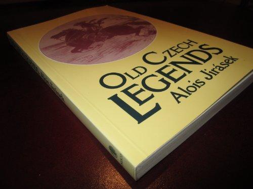 Old Czech Legends (UNESCO Collection of Representative Works. European Series)