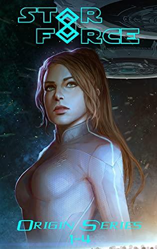 Star Force: Origin Series Box Set (1-4): An Empire Building Military Space Opera Adventure (Star Force Universe Book 1) by [Aer-ki Jyr]
