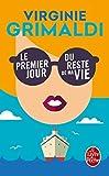 Le premier jour du reste de ma vie (French Edition) by Virginie Grimaldi(2016-05-25) - French and European Publications Inc - 01/01/2016