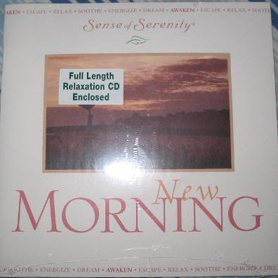 New Morning (Sense of Serenity, Full Length Relaxation CD w/ Colored Guide!, Booklet 05)