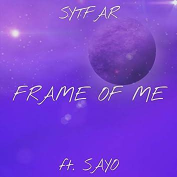 Frame of Me