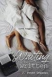 Waiting to be Written