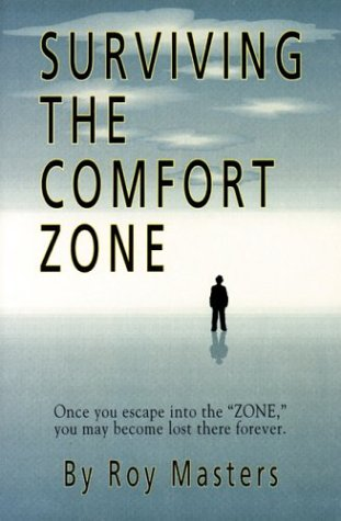 Surviving the Comfort Zone