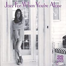Jazz for When You're Alone