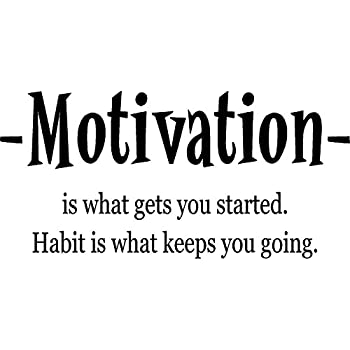 Amazon Com Creativesignsndesigns Creative Signs N Designs Motivation Habit Fitness Quote Motivational Workout Exercise Wall Decal 22 X 11 Black Home Kitchen
