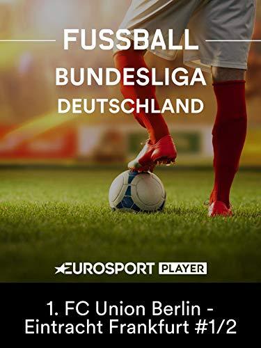Fußball: Bundesliga - 6. Spieltag: Union Berlin - Eintracht Frankfurt