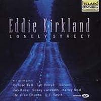 Lonely Street by Eddie Kirkland (1997-11-24)