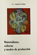 Materialismo, culturas y modos de producción. Alcance y límites de la nueva antropología marxista. (Aletheia) (Spanish Edition)
