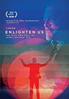 Enlighten Us: the Rise & Fall of James Arthur Ray [DVD]