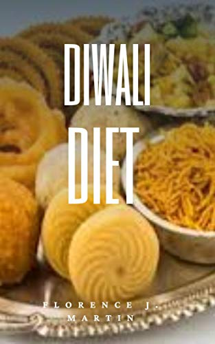 Diwali Diet (English Edition)