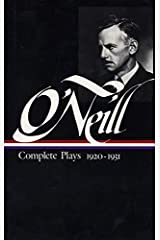 Eugene O'Neill: Complete Plays Vol. 2 1920-1931 (LOA #41) (Library of America Eugene O'Neill Edition) Hardcover