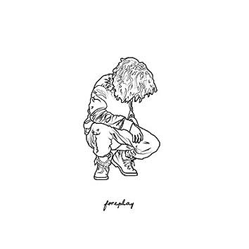 Foreplay - Single