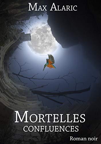 Mortelles confluences