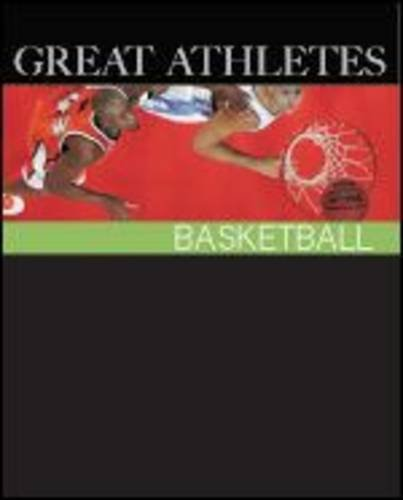 Basketball: Print Purchase Includes Free Online Access (Great Athletes)