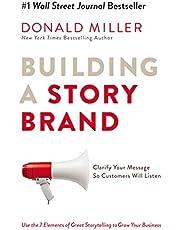Miller, D: Building A Story Brand