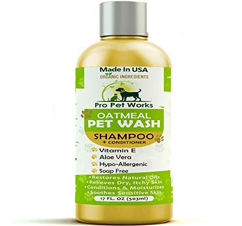 Pro Pet Works All Natural Organic 5 in One Oatmeal Pet Shampoo + Conditioner-Hypoallergenic and Soap Free Blend with Almond Oil for Allergies & Dry Sensitive Skin-17oz (1btl)