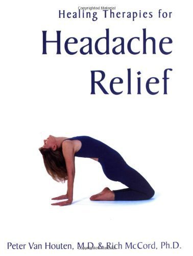 Yoga Therapy for Headache Relief by Houten, Van Peter, M.D., McCord, Rich (2004) Hardcover