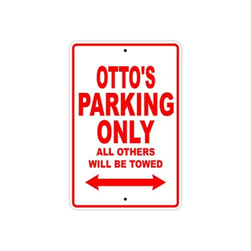 St574ony Metal Sign 8x12 Inches Otto'S Parking Only All Others Will Be Towed Name Gift Novelty Prompt Slogan Sign