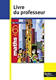 Maths 6e - Livre du professeur, programme 2009