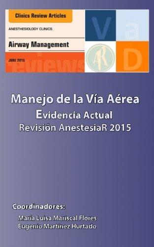 Manejo de la Via Aerea Evidencia Actual: Revision 2015 (Spanish Edition)