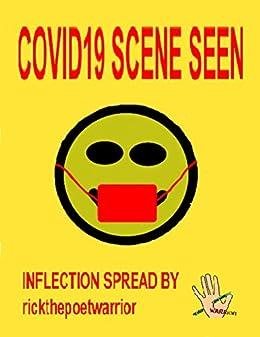 COVID19 SCENE Seen by [RickthePoetWarrior RickthePoetWarrior]