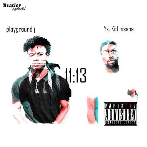 Yk. Kid Insane feat. Playground J