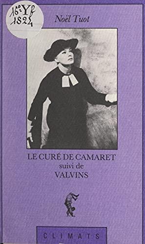 Le curé de Camaret: Suivi de Valvins