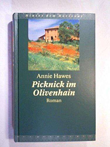 Picknick im Olivenhain (Hinter dem Horizont)