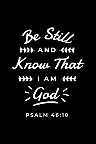 Be Still and Know: Christian Religious Discreet Password Logbook, Alphabetical Password Manager with Tabs A-z, Password Keeper (Internet Password Book, Tracker and Notebook)