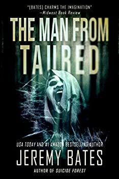 The Man From Taured  A thrilling suspense novel by the new master of horror  World s Scariest Legends Book 3