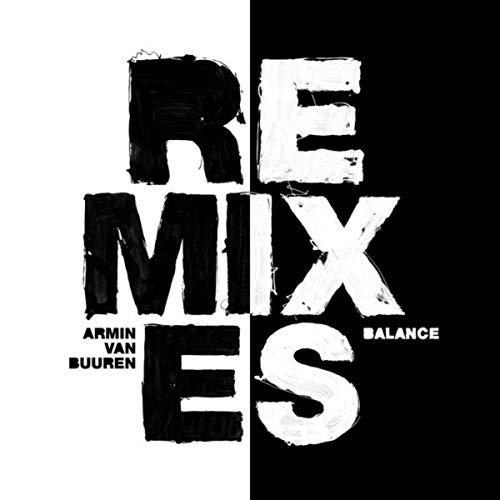 Balance (Remixes) [Explicit]