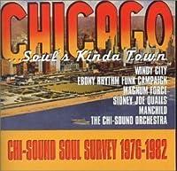 Soul's Kinda Town: Chi-Sound Soul Survey 1976-82 by Antonio Soler (2000-02-01)
