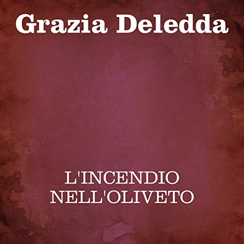 L'incendio nell'oliveto  By  cover art