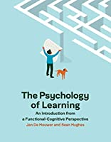 The Psychology of Learning: An Introduction from a Functional-Cognitive Perspective