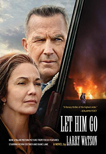 Compare Textbook Prices for Let Him Go Movie Tie-In Edition: A Novel  ISBN 9781571311405 by Watson, Larry