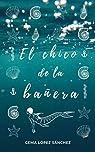 El chico de la bañera par López Sánchez